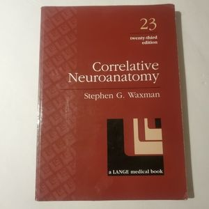Correlative Neuroanatomy by Stephen G. Waxman 1996
